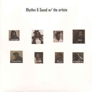 RHYTHM & SOUND - W/ The Artists
