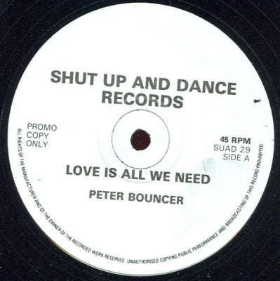 PETER BOUNCER - Love Is All We Need