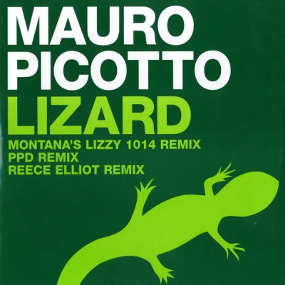 MAURO PICOTTO - Lizard (Remixes)