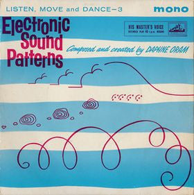 DAPHNE ORAM - Electronic Sound Patterns (Listen, Move And Dance 3).