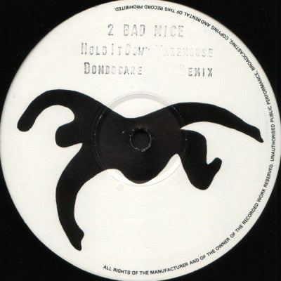 2 BAD MICE - Hold It Down