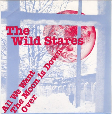 THE WILD STARES - All We Want
