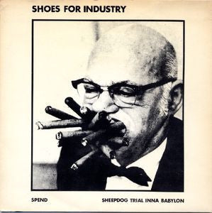 SHOES FOR INDUSTRY - Spend / Sheepdog Trial Inna Babylon