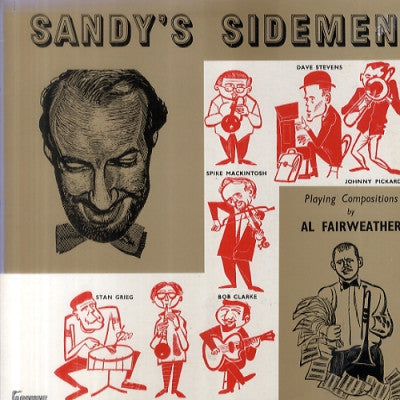 SANDY BROWN - Sandy's Sidemen Playing Compositions by Al Fairweather