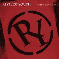RESTLESS YOUTH - State Of Confusion E.P.