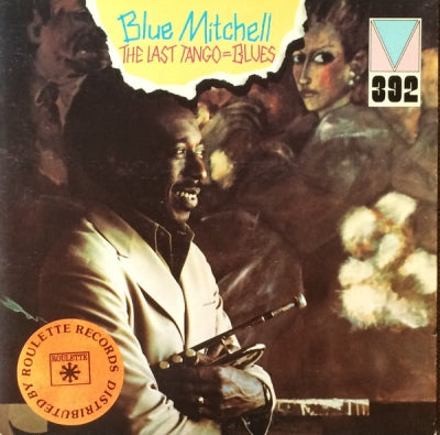 BLUE MITCHELL - The Last Tango=Blues Including 'The Message'.