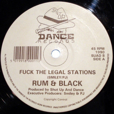 RUM & BLACK - Fuck The Legal Stations / I'm Not In Love