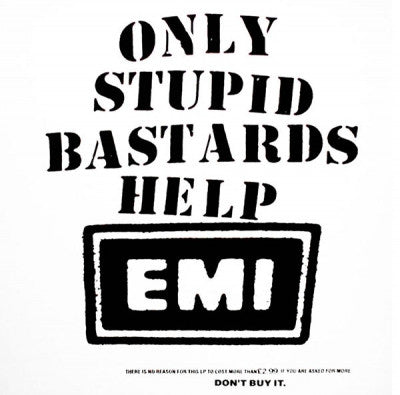 CONFLICT - Only Stupid Bastards Help EMI