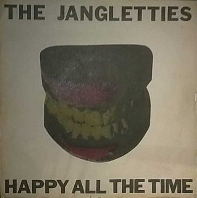 THE JANGLETTIES - Happy All The Time
