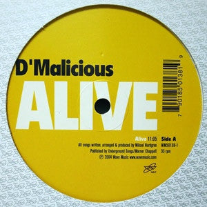 D'MALICIOUS - Alive / The Last Song On Earth