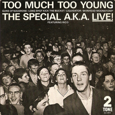 THE SPECIAL A.K.A. FEATURING RICO - Too Much Too Young Featuring Rico.