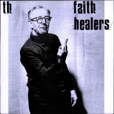 TH' FAITH HEALERS - Pop Song Delores And Slag