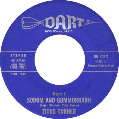 TITUS TURNER - Sodom And Gommorrahh (Parts 1 & 2).