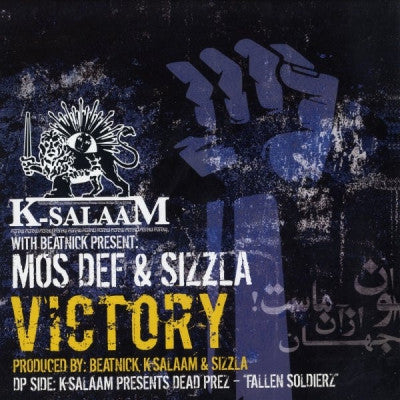 K-SALAAM WITH BEATNICK PRESENTS MOS DEF & SIZZLA - Victory