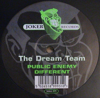 THE DREAM TEAM - Public Enemy / Different