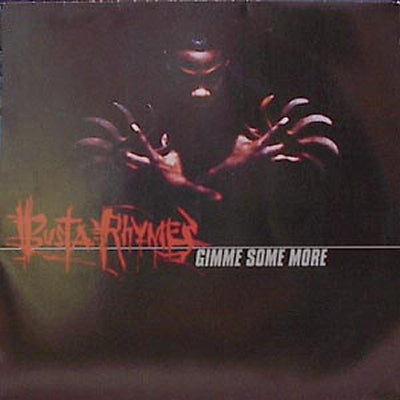 BUSTA RHYMES - Gimme Some More / Do It Like Never Before
