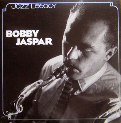 BOBBY JASPAR - Revisited