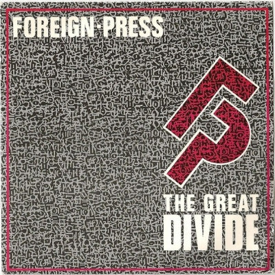 FOREIGN PRESS - The Great Divide