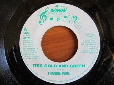 FRANKIE PAUL - Ites Gold And Green