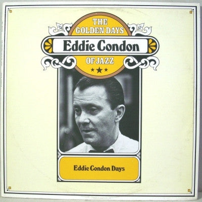 EDDIE CONDON - The Golden Days Of Jazz