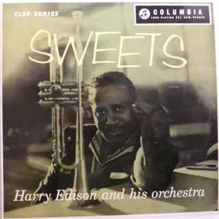 HARRY EDISON AND HIS ORCHESTRA - Sweets