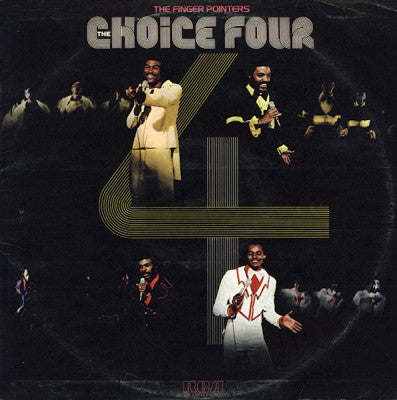 THE CHOICE FOUR - The Finger Pointers