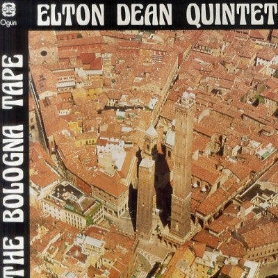 ELTON DEAN QUINTET - The Bologna Tapes