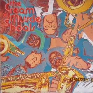 THE MUSCLE SHOALS HORNS - The Cream Of Muscle Shoals