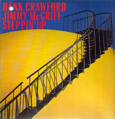 HANK CRAWFORD & JIMMY MCGRIFF - Steppin' Up