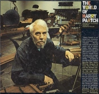 HARRY PARTCH - The World Of Harry Partch