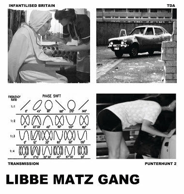 LIBBE MATZ GANG - Infantilised Britain EP