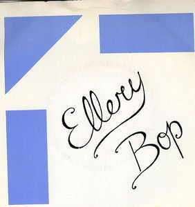 ELLERY BOP - Hit The Moon / One True Way