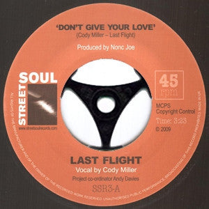 LAST FLIGHT - Don't Give Your Love / Shady Lady