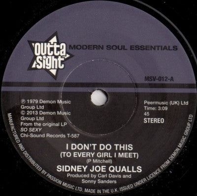 SIDNEY JOE QUALLS - I Don't Do This (To Every Girl I Meet) / Run To Me