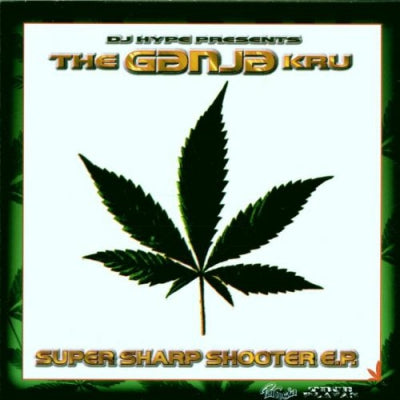 DJ HYPE PRESENTS THE GANJA KRU - Super Sharp Shooter E.P