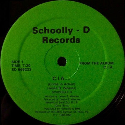SCHOOLLY-D - C.I.A.... (Crime In Action) / Cold Blooded Blitz