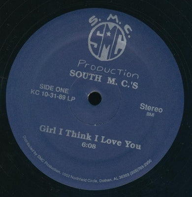 SOUTH MC'S - Girl I Think I Love You