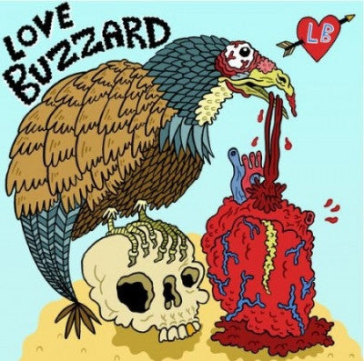 LOVE BUZZARD - Everything About You / Caught in the Deed