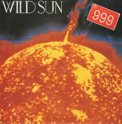 999 - Wild Sun / Scandal In The City
