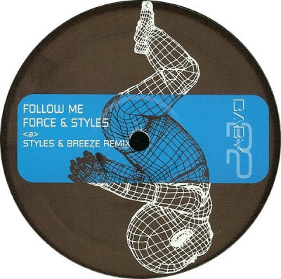 FORCE & STYLES - Follow Me (Remixes)