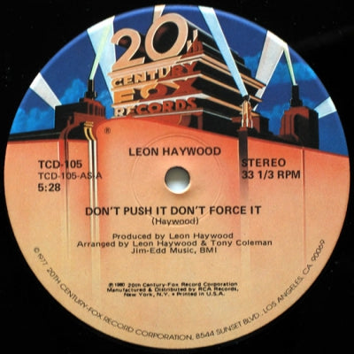 LEON HAYWOOD - Don't Push It Don't Force It / Who You Been Giving It Up To
