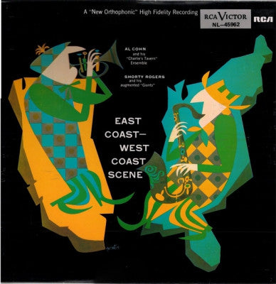 "AL COHN AND HIS ""CHARLIE'S TAVERN"" ENSEMBLE, SHORTY ROGERS AND HIS AUGMENTED ""GIANTS"" - East Coast - West Coast Scene"