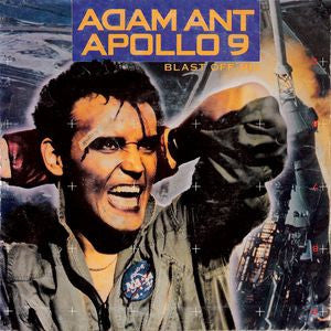 ADAM ANT  - Apollo 9 (Blast Off Mix) / B-Side Baby