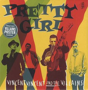 VINCENT VINCENT & THE VILLAINS - Pretty Girl / Radio City