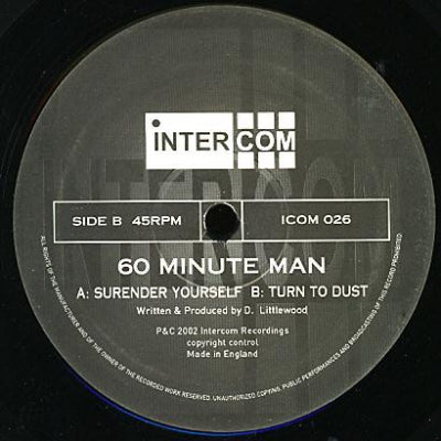 60 MINUTE MAN - Surrender Yourself / Turn To Dust