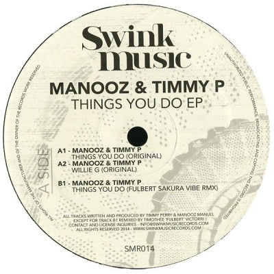 MANOOZ & TIMMY P - Things You Do EP