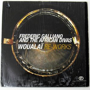 FREDERIC GALLIANO AND THE AFRICAN DIVAS - Woualai Re-Works