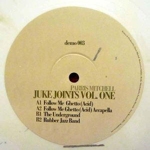 PARRIS MITCHELL - Juke Joints Vol. One