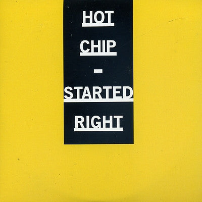 HOT CHIP - Started Right