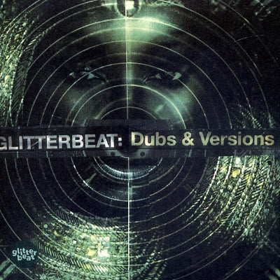 VARIOUS - Glitterbeat: Dubs & Versions